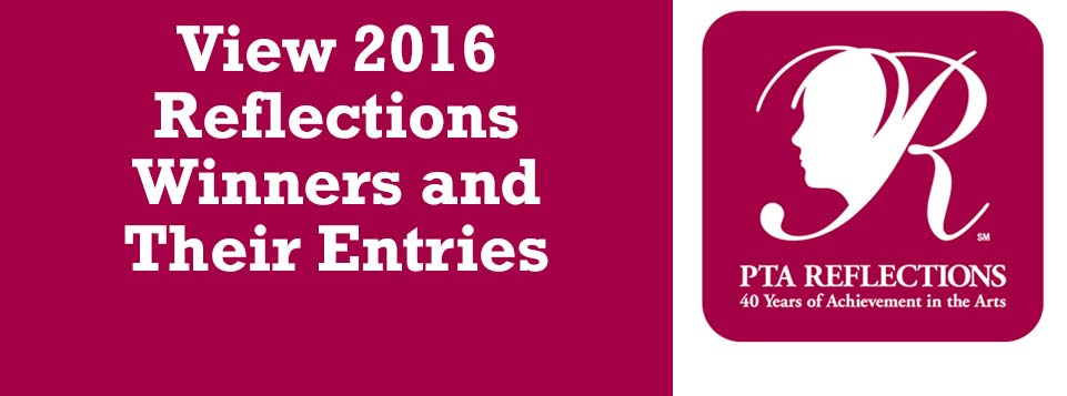View 2016 Reflections Winners and Their Entries