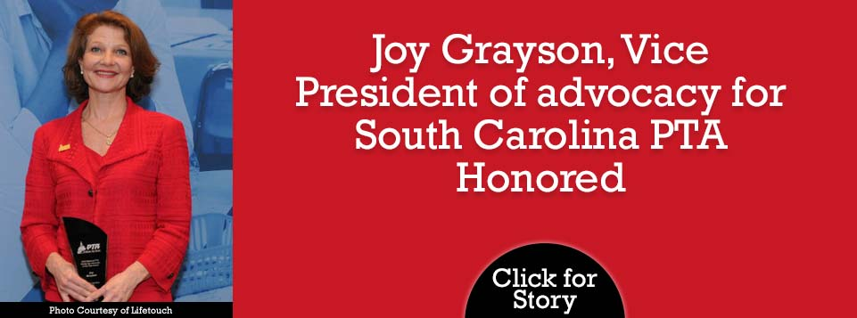 Joy Grayson, Vice President of advocacy for South Carolina PTA Honored